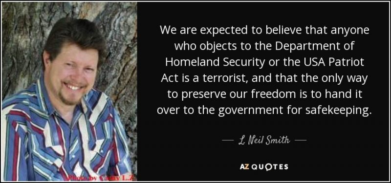 quote-we-are-expected-to-believe-that-anyone-who-objects-to-the-department-of-homeland-security-l-neil-smith-27-57-68