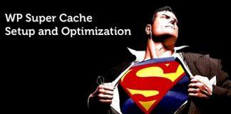 Cara Mempercepat Website Wordpress dengan WP Super Cache