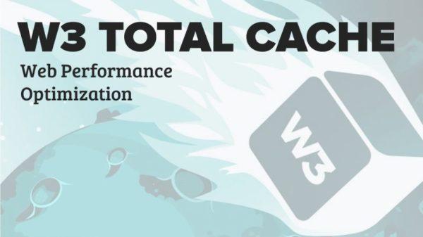 Cara Membuat Website Ngebut dengan Plugin Wordpress W3 Total Cache